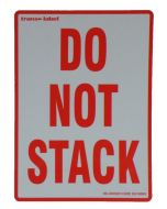 Label 108mm x 79mm Printed 'DO NOT STACK'